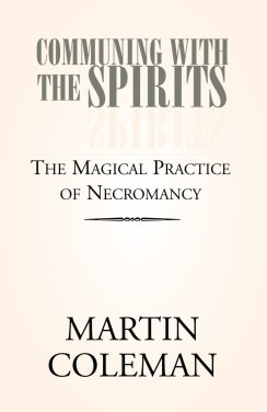 "Cover of ""Communing with the Spirits"", Martin Coleman"